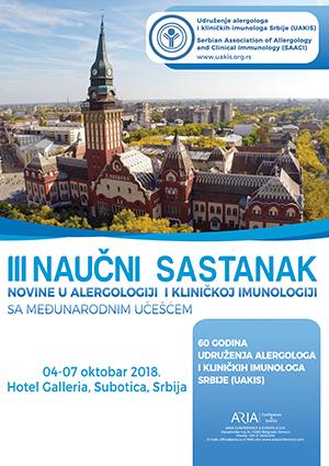 """III Naučni sastanak """"Novine u alergologiji i kliničkoj imunologiji"""" sa međunarodnim učešćem"""